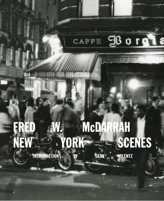 Fred W. McDarrah: New York Scenes -