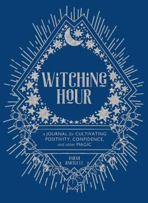Witching Hour:A Journal for Cultivating Positivity, Confidence, a - pr_71697