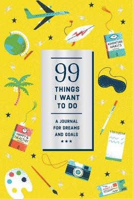 99 Things I Want to Do (Guided Journal): A Journal for Dreams and Goals - pr_274829
