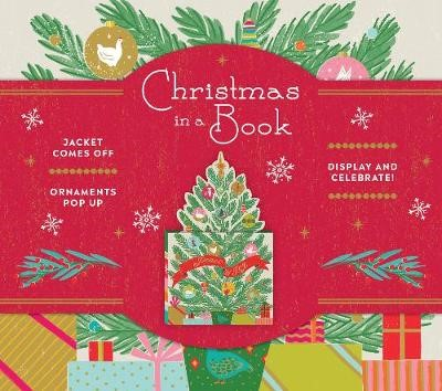 Christmas in a Book (UpLifting Editions): Jacket comes off. Ornaments pop up. Display and celebrate! - pr_138330