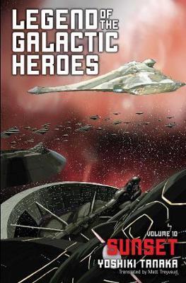 Legend of the Galactic Heroes, Vol. 10 -