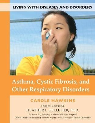 Asthma, Cystic Fibrosis, and Other Respiratory Disorders - pr_210630
