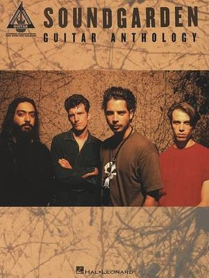Soundgarden - Guitar Anthology -