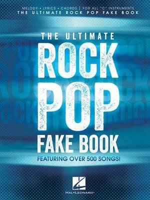 The Ultimate Rock Pop Fake Book -