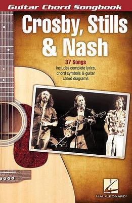 Crosby, Stills & Nash - Guitar Chord Songbook -