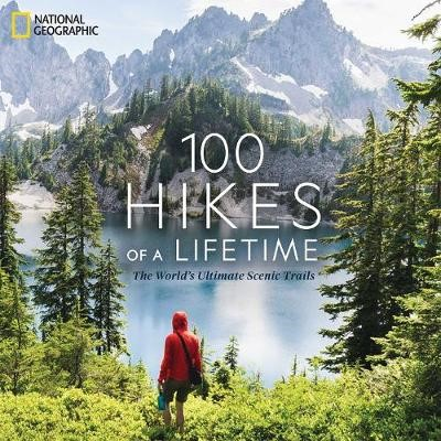 100 Hikes of a Lifetime -