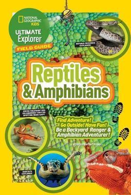 Ultimate Explorer Field Guide: Reptiles and Amphibians - pr_74712