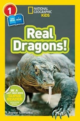 National Geographic Kids Readers: Real Dragons -