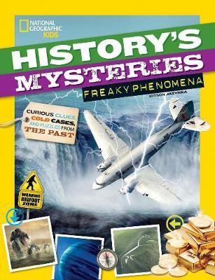 History's Mysteries: Freaky Phenomena -