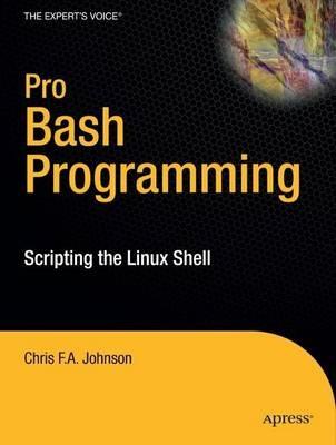 Pro Bash Programming -