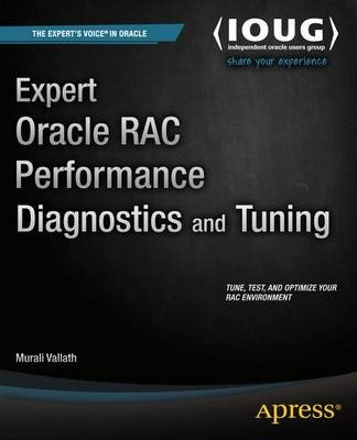 Expert Oracle RAC Performance Diagnostics and Tuning -