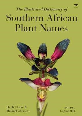 The illustrated dictionary of Southern African plant names -