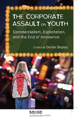 The Corporate Assault on Youth - pr_210158
