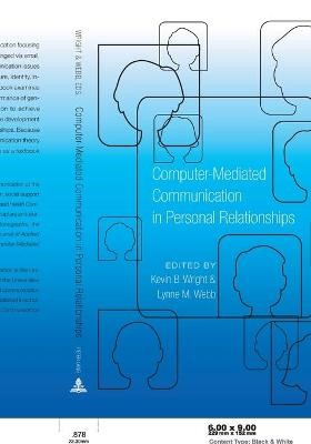 Computer-Mediated Communication in Personal Relationships -
