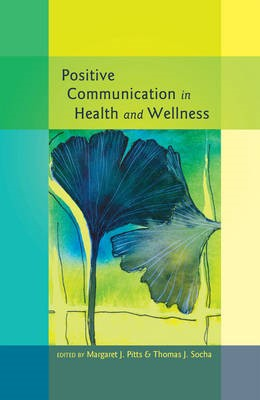 Positive Communication in Health and Wellness - pr_19502