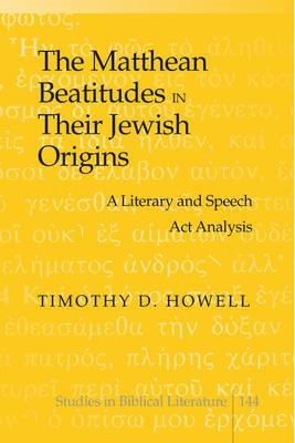 The Matthean Beatitudes in Their Jewish Origins - pr_31171