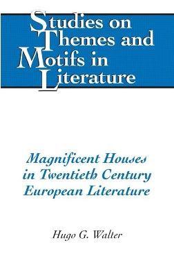 Magnificent Houses in Twentieth Century European Literature - pr_31177