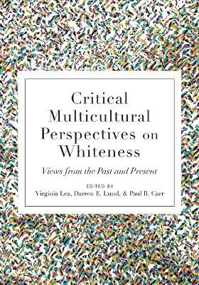 Critical Multicultural Perspectives on Whiteness -
