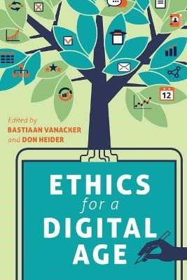 Ethics for a Digital Age -