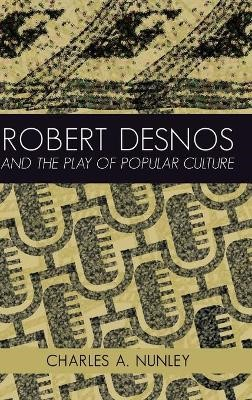 Robert Desnos and the Play of Popular Culture - pr_262324