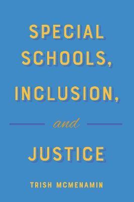 Special Schools, Inclusion, and Justice - pr_330000