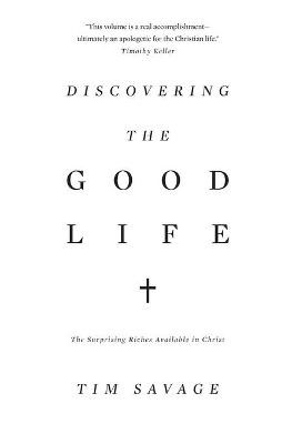 Discovering the Good Life - pr_131024