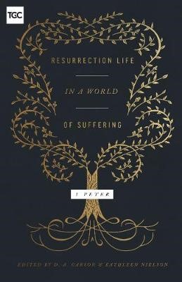 Resurrection Life in a World of Suffering -
