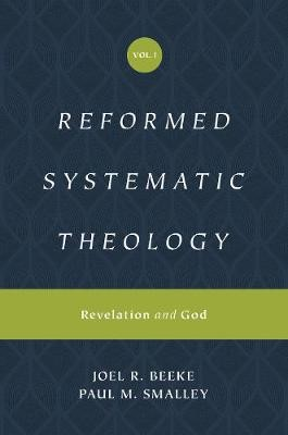 Reformed Systematic Theology, Volume 1 - pr_130902