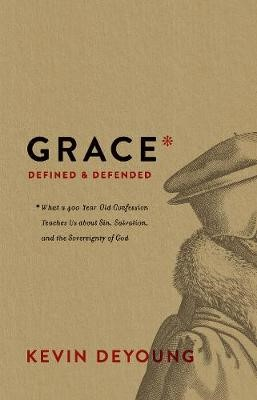 Grace Defined and Defended - pr_410244