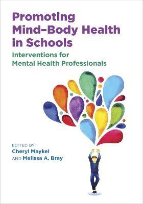 Promoting Mind-Body Health in Schools -