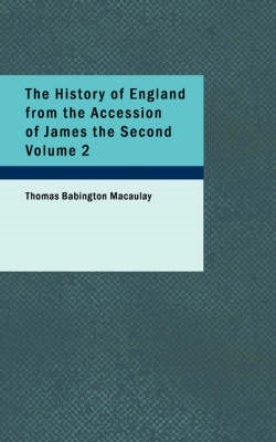 The History of England from the Accession of James the Second Volume 2 - pr_1623