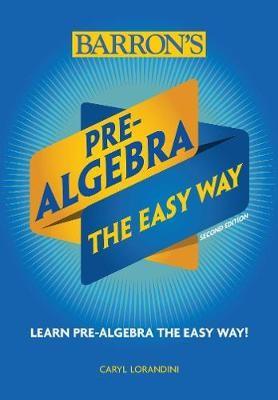 Pre-Algebra: The Easy Way -