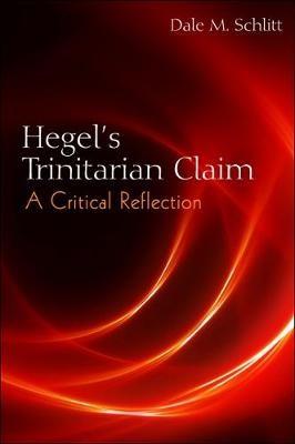 Hegel's Trinitarian Claim -