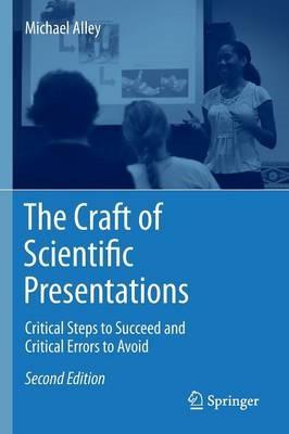 The Craft of Scientific Presentations -
