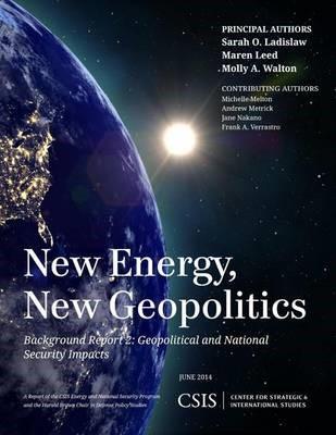 New Energy, New Geopolitics -