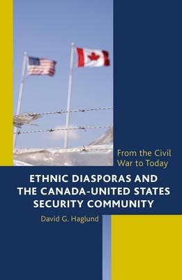 Ethnic Diasporas and the Canada-United States Security Community - pr_131292