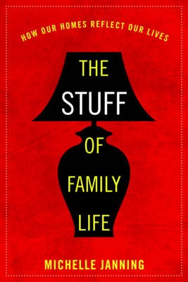 The Stuff of Family Life - pr_284696