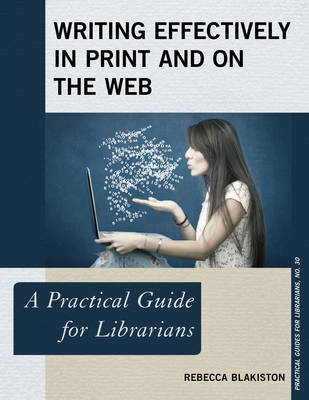 Writing Effectively in Print and on the Web -