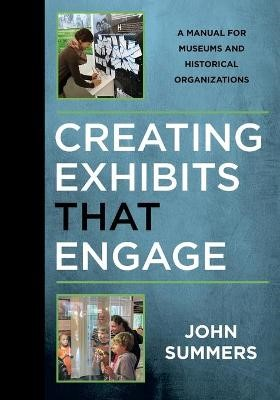 Creating Exhibits That Engage -