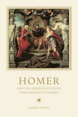 Homer and the Question of Strife from Erasmus to Hobbes - pr_31216