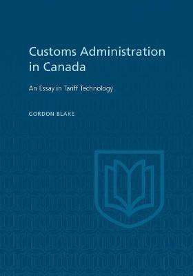 Customs Administration in Canada - pr_37494