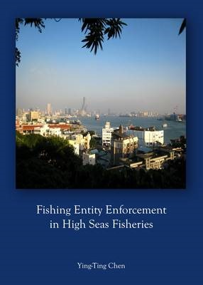Fishing Entity Enforcement in High Seas Fisheries - pr_261762