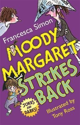 Moody Margaret Strikes Back -