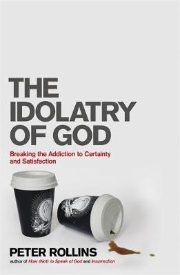 The Idolatry of God - pr_410168