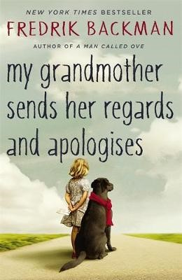 My Grandmother Sends Her Regards and Apologises -