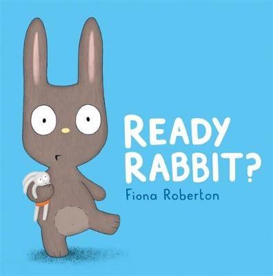 Ready, Rabbit? -