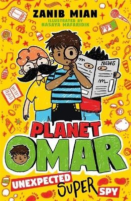 Planet Omar: Unexpected Super Spy -