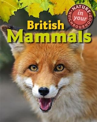 Nature in Your Neighbourhood: British Mammals -