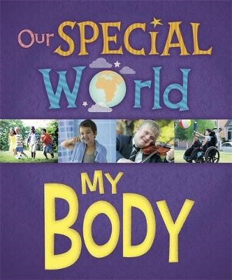 Our Special World: My Body -