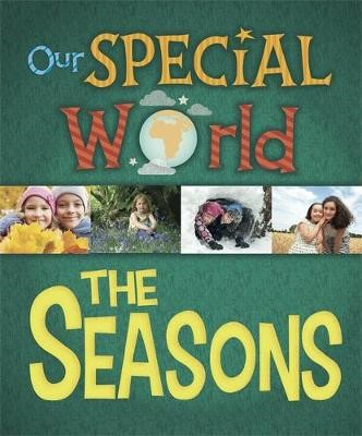 Our Special World: The Seasons -
